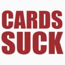 Cincinnati Reds - CARDS SUCK by MOHAWK99