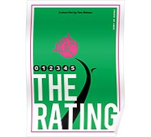 The Rating - Rose Poster Poster
