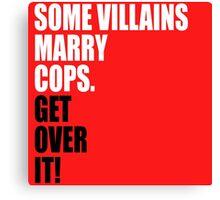 VILLAINS AND COPS Canvas Print