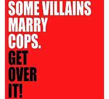 VILLAINS AND COPS Photographic Print