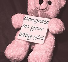 Sign BEARer - Congrats on your baby girl by Stephen Thomas