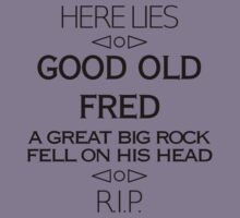 Here Lies Good Old Fred Kids Clothes