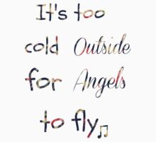 Floral-Its too cold outside for angels to fly' Kids Clothes