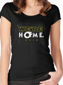 """""""We're Home."""" Women's Fitted Scoop T-Shirt"""