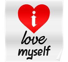 i Love Myself Poster