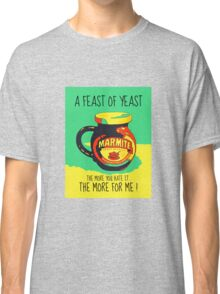 A FEAST OF YEAST Classic T-Shirt