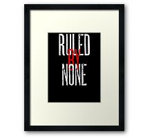 Ruled By None Sex Pistols Inspired Anarchist Design Framed Print