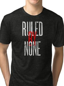 Ruled By None Sex Pistols Inspired Anarchist Design Tri-blend T-Shirt