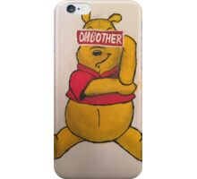 Oh Bother iPhone Case/Skin