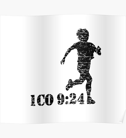 1CORINTHIANS 9:24  - RUN FOR IT Poster
