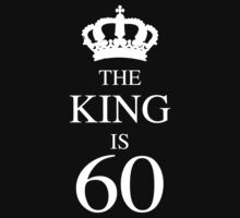 The King Is 60 by thepixelgarden
