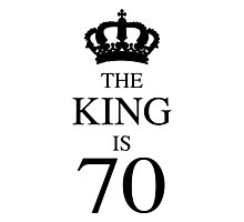 The King Is 70 Photographic Print