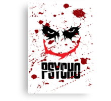 Laughing Psycho Canvas Print