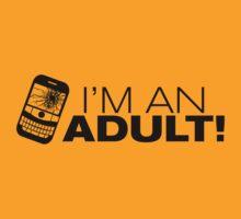 I'm an ADULT! (Black Version) by Melanie St Clair