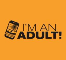 I'm an ADULT! (Black Version) by Melanie St Clair