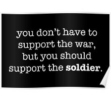 Support The Soldier Poster