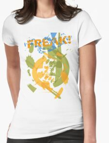 Freak Womens Fitted T-Shirt