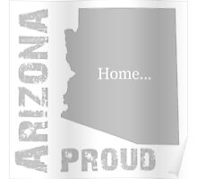 Arizona Proud Home Tee Poster