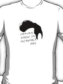 Heaven Knows T-Shirt