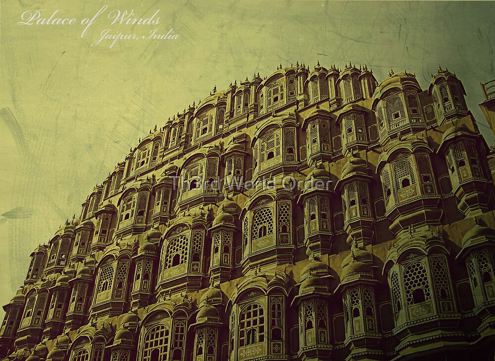 Palace of Winds, Jaipur, India by Th3rd World Order