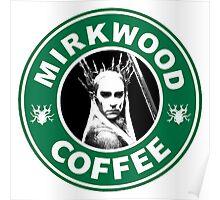 Mirkwood Coffee Poster