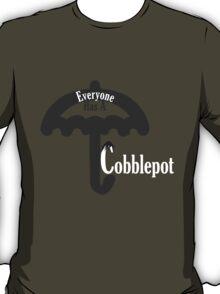 Everyone Has A Cobblepot T-Shirt