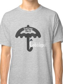 Everyone Has A Cobblepot Classic T-Shirt