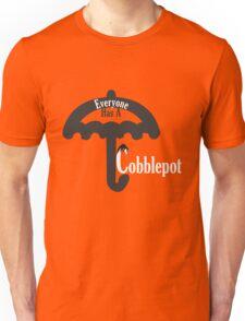 Everyone Has A Cobblepot Unisex T-Shirt