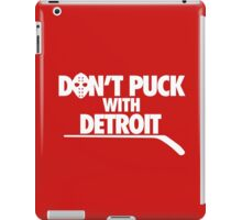 Don't Puck With Detroit iPad Case/Skin
