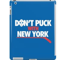 Don't Puck With New York iPad Case/Skin