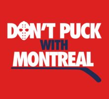 Don't Puck With Montreal by jephrey88