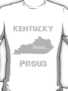 Kentucky Proud Home Tee T-Shirt