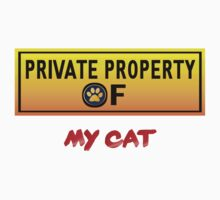 Private Property of My Cat by Lotacats