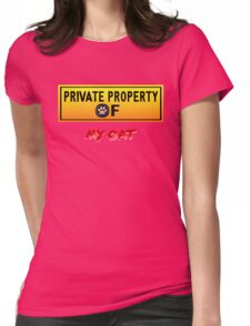 Private Property of My Cat Womens Fitted T-Shirt