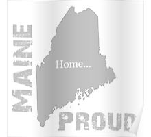 Maine Proud Home Tee Poster