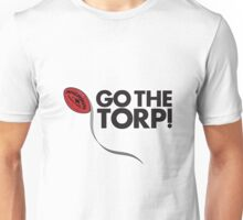 Go the Torp! Unisex T-Shirt