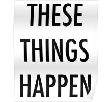 'These Things Happen' Poster