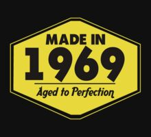 """Made in 1969 - Aged to Perfection"" Collection #51050 by mycraft"