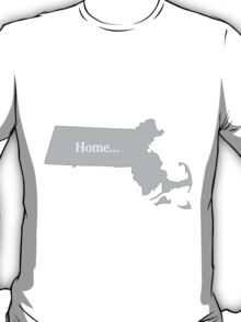 Massachusetts Home Tee T-Shirt