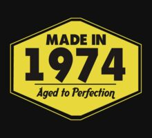 """Made in 1974 - Aged to Perfection"" Collection #51055 by mycraft"