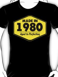 """""""Made in 1980 - Aged to Perfection"""" Collection #51061 T-Shirt"""