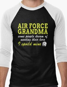 AIR FORCE GRANDMA SOME PEOPLE DREAM OF MEETING THEIR HERO I SPOILED MINE Men's Baseball ¾ T-Shirt