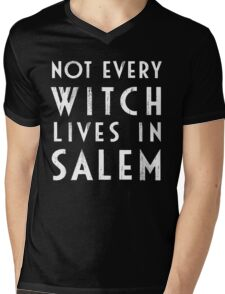 Not Every Witch Lives In Salem Mens V-Neck T-Shirt