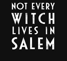 Not Every Witch Lives In Salem Womens Fitted T-Shirt