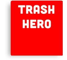 Trash Hero Canvas Print