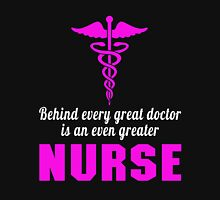 BEHIND EVERY GREAT DOCTOR IS AN EVEN GREATER NURSE Womens Fitted T-Shirt