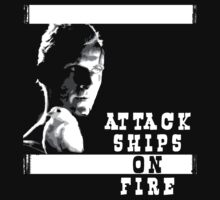 Roy Batty - Attack Ships on Fire