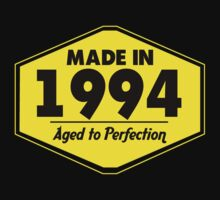 """Made in 1994 - Aged to Perfection"" Collection #51075 by mycraft"