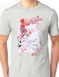 BUBBLELiCiOUS - VOTE for RedBubble! Unisex T-Shirt