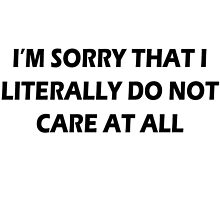 I really do not care by Teresaboardy
